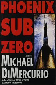 PHOENIX SUB ZERO by Michael DiMercurio