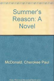 SUMMER'S REASON by Cherokee Paul McDonald