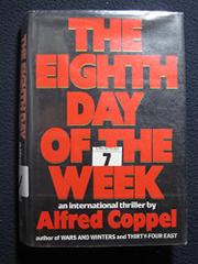 THE EIGHTH DAY OF THE WEEK by Alfred Coppel