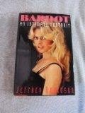 BARDOT by Jeffrey Robinson