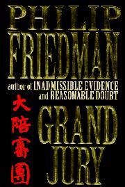 GRAND JURY by Philip Friedman