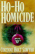 HO-HO HOMICIDE by Corinne Holt Sawyer