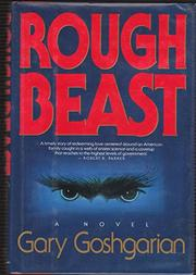 ROUGH BEAST by Gary Goshgarian
