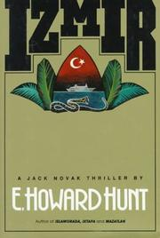 IZMIR by E. Howard Hunt