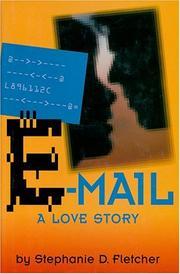 E-MAIL by Stephanie D. Fletcher