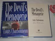 THE DEVIL'S MENAGERIE by Louis Charbonneau