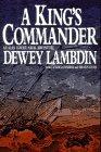 A KING'S COMMANDER by Dewey Lambdin
