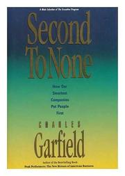 SECOND TO NONE by Charles Garfield