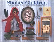 SHAKER CHILDREN by Kathleen Thorne-Thomsen