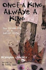 ONCE A KING, ALWAYS A KING by Reymundo Sanchez