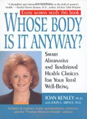 WHOSE BODY IS IT ANYWAY? by Joan Kenley
