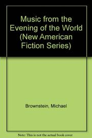 MUSIC FROM THE EVENING OF THE WORLD by Michael Brownstein