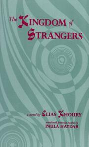 THE KINGDOM OF STRANGERS by Elias Khoury