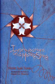 IMPROVISATIONS ON A MISSING STRING by Nazek Saba Yared