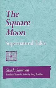 THE SQUARE MOON by Ghada Samman