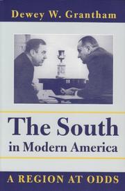 THE SOUTH IN MODERN AMERICA: A Region at Odds by Dewey W. Grantham