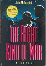 THE RIGHT KIND OF WAR by John McCormick