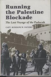 RUNNING THE PALESTINE BLOCKADE by Rudolph W. Patzert