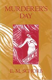 MURDERER'S DAY by E.M. Schorb