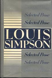 SELECTED PROSE by Louis Simpson