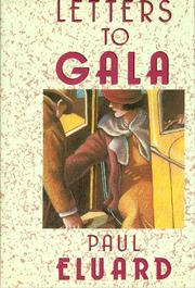 LETTERS TO GALA by Paul Eluard