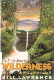 THE EARLY AMERICAN WILDERNESS by Bill Lawrence