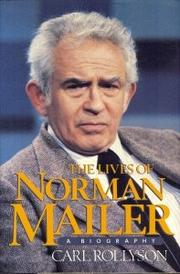 THE LIVES OF NORMAN MAILER by Carl Rollyson