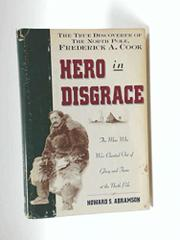 HERO IN DISGRACE by Howard S. Abramson