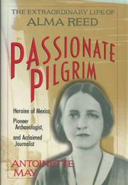 PASSIONATE PILGRIM by Antoinette May