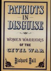 PATRIOTS IN DISGUISE by Richard Hall