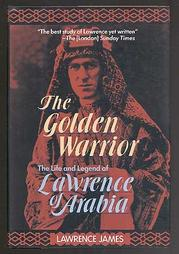 THE GOLDEN WARRIOR by Lawrence James