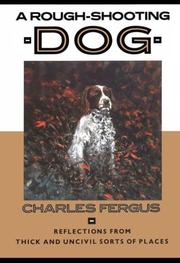 A ROUGH-SHOOTING DOG by Charles Fergus