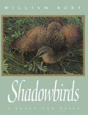 SHADOWBIRDS by William Burt