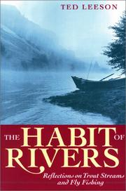 THE HABIT OF RIVERS by Ted Leeson