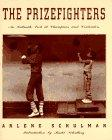 THE PRIZEFIGHTERS by Arlene Schulman