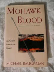 MOHAWK BLOOD by Michael Baughman