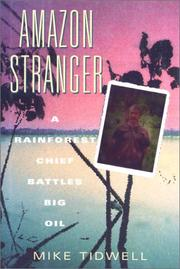 AMAZON STRANGER by Mike Tidwell