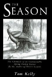 THE SEASON by Tom Kelly