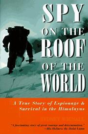SPY ON THE ROOF OF THE WORLD by Sydney Wignall