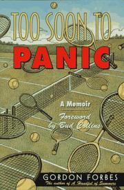 TOO SOON TO PANIC by Gordon Forbes