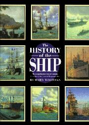 THE HISTORY OF THE SHIP by Richard Woodman