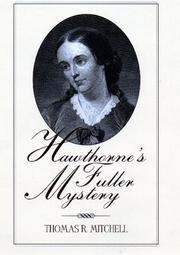 HAWTHORNE'S FULLER MYSTERY by Thomas R. Mitchell