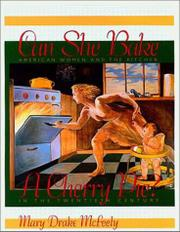 CAN SHE BAKE A CHERRY PIE? by Mark Drake McFeely