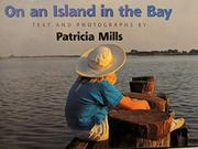 ON AN ISLAND IN THE BAY by Patricia Mills
