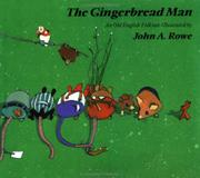 THE GINGERBREAD MAN by John A. Rowe