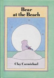 BEAR AT THE BEACH by Clay Carmichael