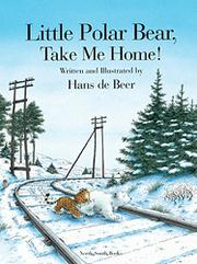 Book Cover for LITTLE POLAR BEAR, TAKE ME HOME!