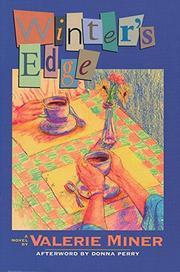 WINTER'S EDGE by Valerie Miner