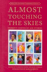 ALMOST TOUCHING THE SKIES by Florence Howe