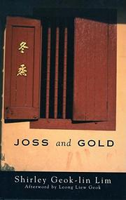 JOSS AND GOLD by Shirley Geok-lin Lim